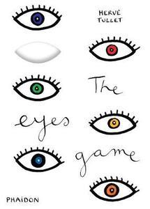 The eyes game - Hervé Tullet - copertina