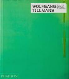 Wolfgang Tillmans. Ediz. inglese - copertina