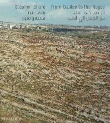From Galilee to the Negev - Stephen Shore - copertina