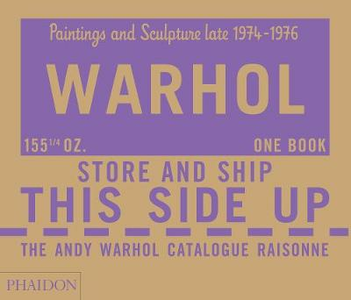 Libro The Andy Warhol catalogue raisonne. Vol. 4: Paintings and sculpture late 1974-1976.