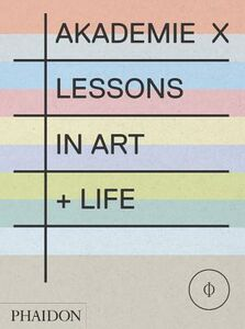 Libro Akademie X. Lessons in art + Life