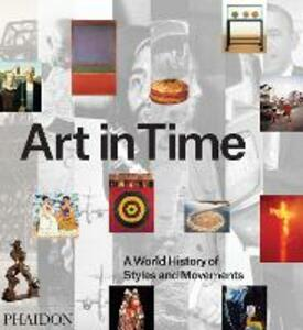 Art in time: a world history of style and movements - copertina