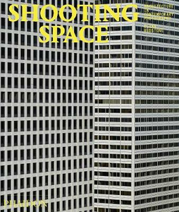 Libro Shooting space. Architecture in contemporary photography Elias Redston