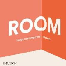 Room: inside contemporary interiors - copertina