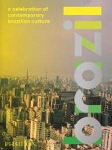 Brazil. A celebration of contemporary brazilian culture - copertina