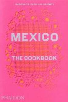 Mexico: the cookbook - Margarita Carrillo Arronte - copertina