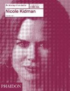 Nicole Kidman. Anatomy of an actor - Alexandre Tylski - copertina