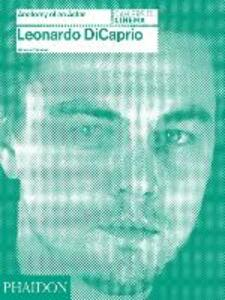Leonardo DiCaprio: Anatomy of an Actor - Florence Colombani - cover