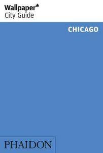 Foto Cover di Chicago, Libro di  edito da Phaidon