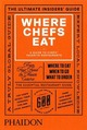 Where Chefs Eat: A Guide ...