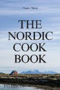 Foto Cover di The nordic cook book, Libro di Magnus Nilsson, edito da Phaidon 0