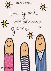 Libro The good morning game Hervé Tullet 0
