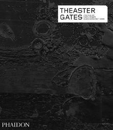 Theaster Gates - Carol Becker,Lisa Y. Lee,Achim Borchardt-Hume - copertina