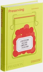 Libro Preserving. Conserving, salting, smoking, pickling Ginette Mathiot 1