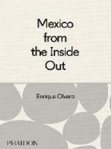 Mexico from the inside out - Enrique Olvera - copertina