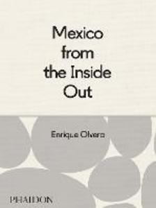 Libro Mexico from the inside out Enrique Olvera
