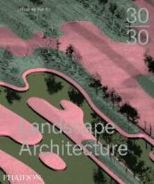 30/30 landscape architecture - Meaghan Kombol - copertina