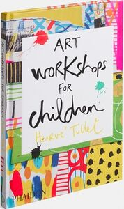 Libro Art workshops for children Hervé Tullet 1