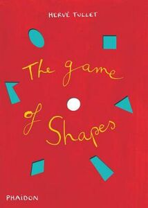 Libro The game of shapes Hervé Tullet 0