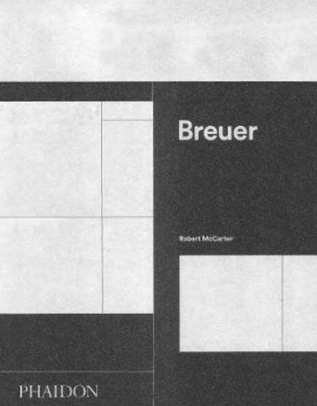 Breuer. Ediz. inglese - Robert McCarter - copertina