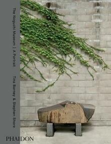 The Noguchi museum. A Portrait - Tina Barney,Stephen Shore - copertina