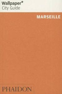 Foto Cover di Marseille, Libro di Shirine Saad, edito da Phaidon