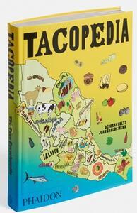 Tacopedia - Deborah Holtz,J. Carlos Mena - 2