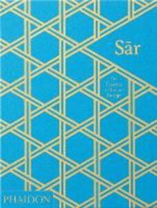 Sar the essence of Indian design - Swapnaa Tamhane,Rashmi Varma - copertina