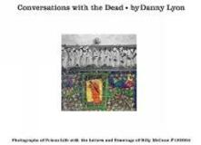 Conversations with the dead - Danny Lyon - copertina