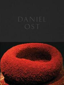 Daniel Ost. Floral art and the beuty of impermanence - Paul Geerts - copertina