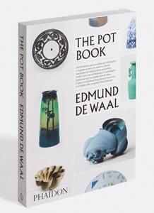 The pot book - Edmund De Waal - 2