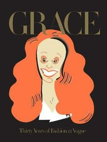 Grace. Thirty years of fashion at Vogue - Grace Coddington - copertina