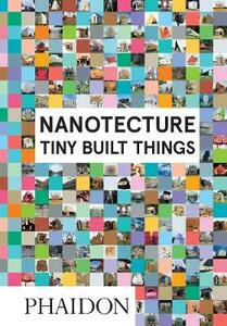 Nanotecture. Tiny build things - Rebecca Roke - copertina