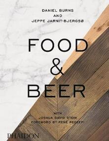 Food & beer. Ediz. illustrata - Daniel Burns,Jeppe Jarnit-Bjergso - copertina