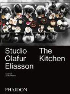 Libro Studio Olafur Eliasson: the kitchen