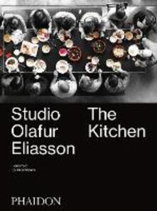 Studio Olafur Eliasson: the kitchen - copertina
