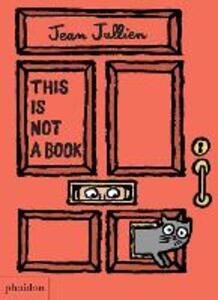 This is not a book. Ediz. illustrata