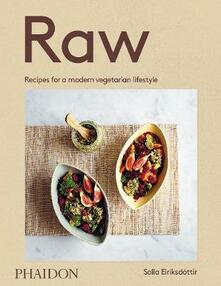 Raw. Recipes for a modern vegetarian lifestyle - Solla Eiriksdottir - copertina