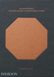 Foto Cover di Octaphilosophy. The eight elements of restaurant André, Libro di André Chiang,Lotta Jörgensen, edito da Phaidon