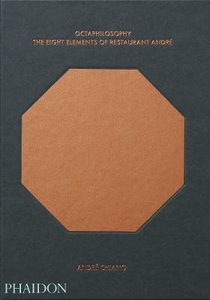Libro Octaphilosophy. The eight elements of restaurant André André Chiang , Lotta Jörgensen