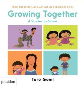 Growing Together: 4 Stories to Share - Taro Gomi - cover