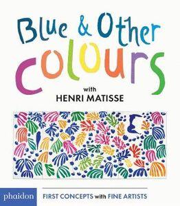 Foto Cover di Blue & other colours with Henri Matisse, Libro di  edito da Phaidon
