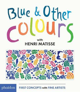 Libro Blue & other colours with Henri Matisse