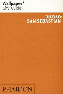 Libro Bilbao. San Sebastian. Ediz. inglese