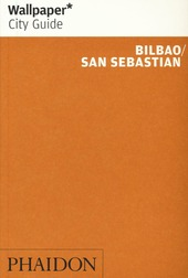 Bilbao. San Sebastian. Ediz. inglese