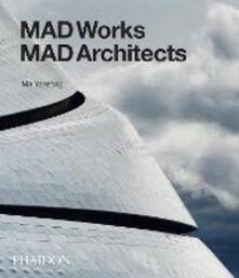 Mad works mad architects - Ma Yansong - copertina