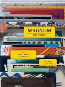 Magnum photobook. The catalogue raisonné - Fred Ritchin,Carole Naggar - copertina