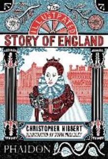 The illustrated story of England - Christopher Hibbert - copertina