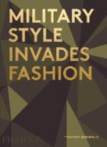 Military style invades fashion - Timothy Godbold - copertina