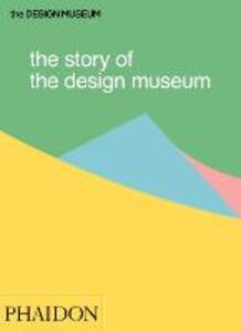 The story of the design museum - Tom Wilson - copertina